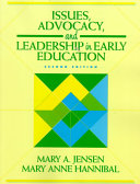 Issues  Advocacy  and Leadership in Early Education