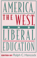 America  the West  and Liberal Education