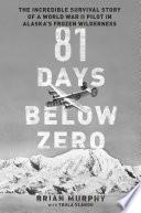 81 Days Below Zero