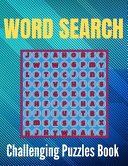 Challenging Word Search Puzzles Book