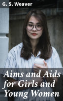 Aims and Aids for Girls and Young Women Pdf/ePub eBook
