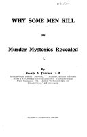 Why Some Men Kill Or Murder Mysteries Revealed