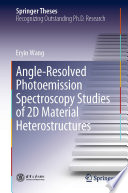 Angle Resolved Photoemission Spectroscopy Studies of 2D Material Heterostructures