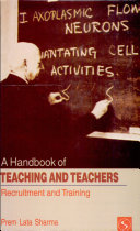 A Handbook Of Teaching And Teachers Recruitment And Training