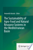 The Sustainability of Agro-Food and Natural Resource Systems in the Mediterranean Basin