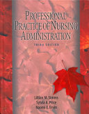The Professional Practice of Nursing Administration