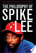 The Philosophy Of Spike Lee