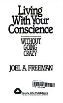 Living with Your Conscience Without Going Crazy