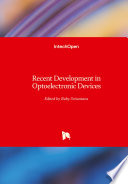 Recent Development in Optoelectronic Devices
