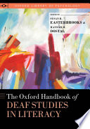 The Oxford Handbook of Deaf Studies in Literacy Book