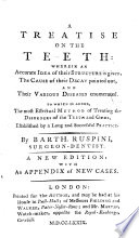 A Treatise On The Teeth To Which Is Added The Most Effectual Method Of Treating The Disorders Of The Teeth And Gums A New Edition With An Appendix Of New Cases Book PDF