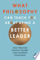 What Philosophy Can Teach You About Being A Better Leader Book PDF