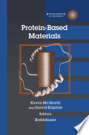 Protein Based Materials Book