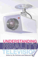 """Understanding Reality Television"" by Su Holmes, Deborah Jermyn"