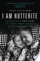 I Am Hutterite Book