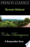 Colas Breugnon (A Burgundian Story; French Classics)