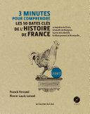 Pdf 3 minutes pour comprendre les 50 dates clés de l'histoire de france Telecharger