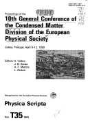 Proceedings of the 10th General Conference of the Condensed Matter Division of the European Physical Society