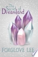 The Secret of Dreamland Book PDF