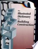 Illustrated Dictionary for Building Construction