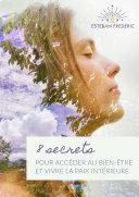 8 secrets pour accéder au bien-être et vivre la paix intérieure Pdf/ePub eBook