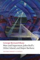 Man and Superman, John Bull's Other Island, and Major Barbara [Pdf/ePub] eBook