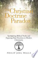 The Christian Doctrine Paradox