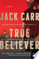 """True Believer: A Thriller"" by Jack Carr"