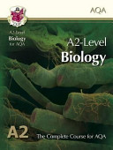 A2 Level Biology for AQA: Student Book