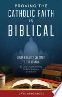Proving the Catholic Faith is Biblical Book