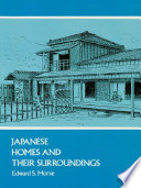 """Japanese Homes and Their Surroundings"" by Edward S. Morse"