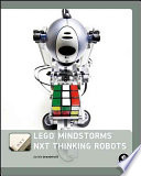 LEGO MINDSTORMS NXT Thinking Robots Book