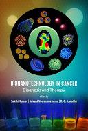 Bionanotechnology in Cancer