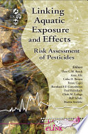Linking Aquatic Exposure and Effects