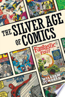 The Silver Age of Comics