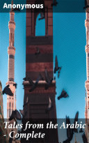 Pdf Tales from the Arabic — Complete Telecharger
