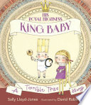His Royal Highness, King Baby Sally Lloyd-Jones Cover