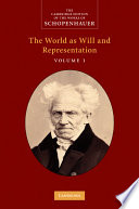 Schopenhauer   The World as Will and Representation   Volume 1