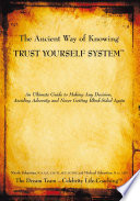 The Ancient Way Of Knowing Trust Yourself System