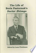The Life of Boris Pasternak's Doctor Zhivago