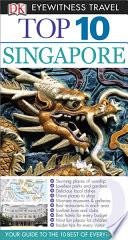 DK Eyewitness Top 10 Travel Guide  Singapore Book PDF