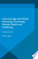 Intermarriage and Mixed Parenting  Promoting Mental Health and Wellbeing