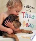 Bathtime with Theo and Beau Book PDF