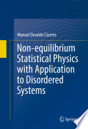 Non Equilibrium Statistical Physics With Application To Disordered Systems Book PDF