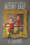 Pdf The Strange and Deadly Portraits of Bryony Gray
