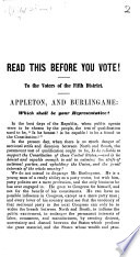 Read this before you vote  To the Voters of the Fifth District  Boston   Appleton  and Burlingame  Which shall be your Representative