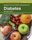 """""""Bioactive Food as Dietary Interventions for Diabetes"""" by Ronald Ross Watson, Victor R. Preedy"""