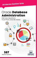 Oracle Database Administration Interview Questions You'll Most ...