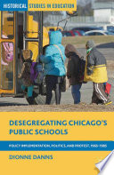 Desegregating Chicago   s Public Schools