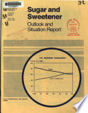 Sugar and Sweetener Outlook and Situation Report